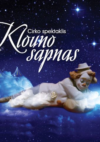 """Klouno sapnas"" / ""Clown's Dream"""