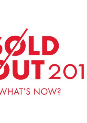 SOLD OUT 2019: What's Now?